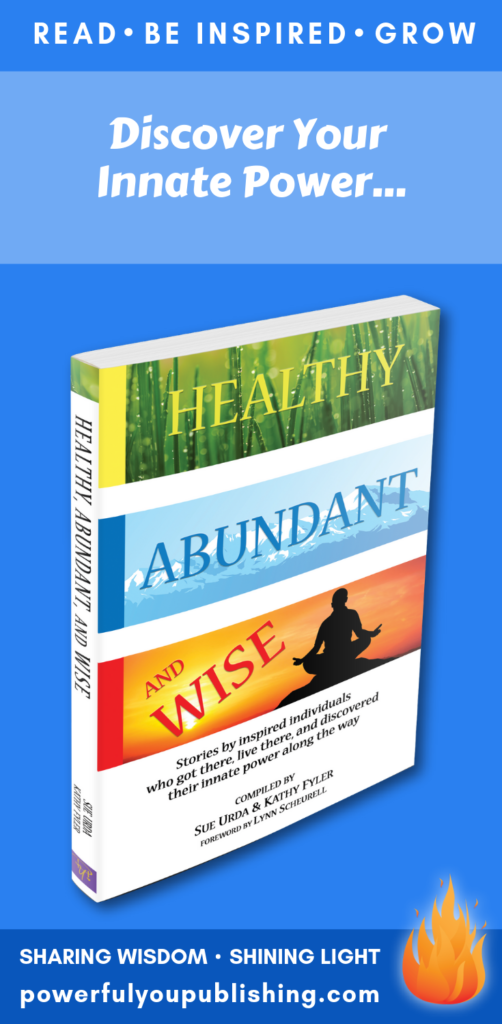 Healthy, Abundant, & Wise