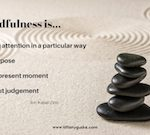 Mindfulness Monday Quick Hit #1 ~ So Simple